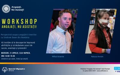 Primul Workshop cu angajatori și tineri cu Sindrom Down din Cluj s-a încheiat cu succes