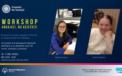 Workshop cu angajatori și tineri cu Sindrom Down și în județul Bihor