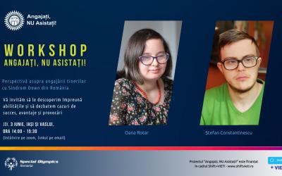 Detalii despre workshop-ul cu angajatori și tineri cu Sindrom Down din Iași și Vaslui