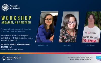 Workshop cu angajatori și tineri cu Sindrom Down în județele Covasna, Harghita și Mureș